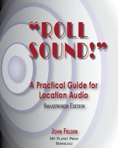 roll-sound-a-practical-guide-for-location-audio