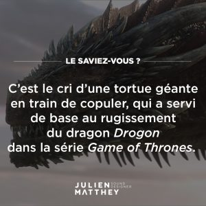 La saviez-vous 70 - Game of Thrones - Dragon
